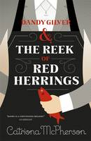 Cover for Dandy Gilver and the Reek of Red Herrings by Catriona McPherson