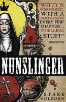 Nunslinger: The Complete Series
