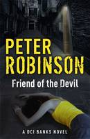 Friend of the Devil The 17th DCI Banks Mystery