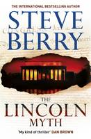 Cover for The Lincoln Myth by Steve Berry