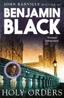 Holy Orders Quirke Mysteries Book 6