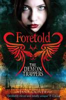 The Demon Trappers: Foretold