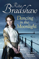 Cover for Dancing in the Moonlight by Rita Bradshaw