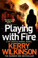 Playing with Fire Jessica Daniel Book 5