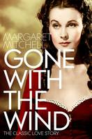 Cover for Gone with the Wind by Margaret Mitchell