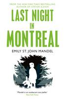 Cover for Last Night in Montreal by Emily St. John Mandel