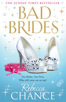 Cover for Bad Brides by Rebecca Chance