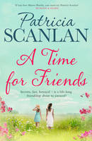 Cover for A Time for Friends by Patricia Scanlan