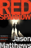 Cover for Red Sparrow by Jason Matthews