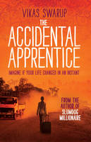 Cover for The Accidental Apprentice by Vikas Swarup