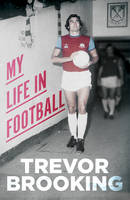 Cover for My Life in Football by Trevor Brooking
