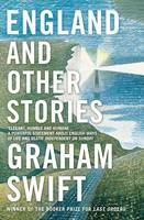 Cover for England and Other Stories by Graham Swift
