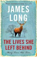 Cover for The Lives She Left Behind by James Long