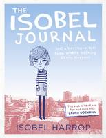 The Isobel Journal: Just a Northern Girl from Where Nothing Really Happens