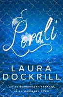 Cover for Lorali by Laura Dockrill
