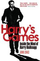 Cover for Harry's Games Inside the Mind of Harry Redknapp by John Crace