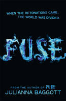 Cover for Fuse by Julianna Baggott