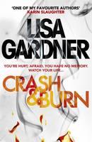 Cover for Crash & Burn by Lisa Gardner
