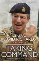 Cover for Taking Command by General Sir David Richards