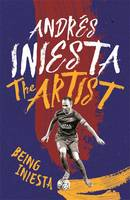Cover for The Artist by Andres Iniesta