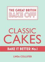 Great British Bake off - Bake it Better Classic Cakes