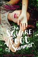 Cover for The Square Root of Summer by Harriet Reuter Hapgood