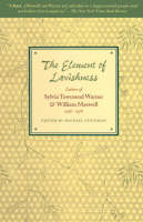 The Element of Lavishness: The Letters of Sylvia Townsend Warner