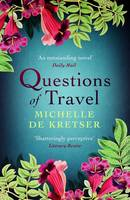 Cover for Questions of Travel by Michelle de Kretser