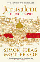 Cover for Jerusalem : The Biography by Simon Sebag Montefiore