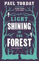 Cover for Light Shining in the Forest by Paul Torday