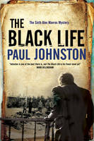 Cover for The Black Life - A Novel of Jewish Collaborators in the Holocaust by Paul Johnston