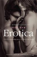 Cover for The Mammoth Book of Best New Erotica 11 Over 40 Pieces of Outstanding Short Erotic Fiction by Maxim Jakubowski