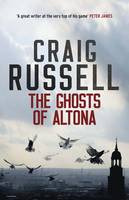 Cover for The Ghosts of Altona by Craig Russell