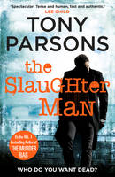 Cover for The Slaughter Man by Tony Parsons