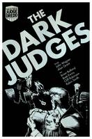 Judge Dredd: the Dark Judges