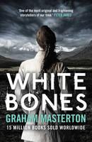Cover for White Bones by Graham Masterton