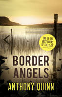 Cover for Border Angels by Anthony J. Quinn