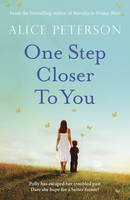Cover for One Step Closer to You by Alice Peterson