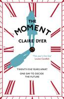 Cover for The Moment by Claire Dyer