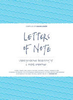 Letters of Note Correspondence Deserving of a Wider Audience