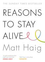 Book Cover for Reasons to Stay Alive by Matt Haig