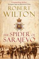 Book Cover for The Spider of Sarajevo by Robert Wilton