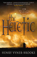 The Heretic 1536: Who Will Survive the New World Order?