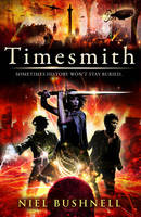 Cover for Timesmith by Niel Bushnell