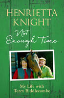 Cover for Not Enough Time by Henrietta Knight