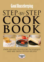 Good Housekeeping: Step-by-step Cookbook