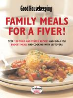 Good Housekeeping: Family Meals for a Fiver!