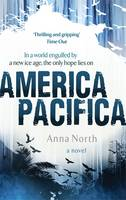Cover for America Pacifica by Anna North