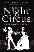 Cover for The Night Circus by Erin Morgenstern