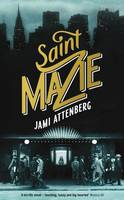 Cover for Saint Mazie by Jami Attenberg